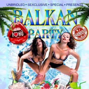 *** BALKAN PARTY ***